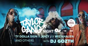 Wiz Khalifa x Juicy J x Ty Dolla Sign x Taylor Gang night w/ DJ Gozth