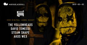 DSR Digital Label Night w/The Yellowheads