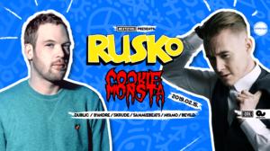 Next Level presents: RUSKO (UK), COOKIE MONSTA (UK)