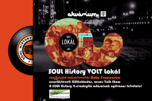 SOUL History – zenés Talk Show különkiadás