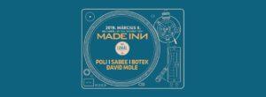 Made Inn pres. w/ Poli, Sabee, Botek, David Mole