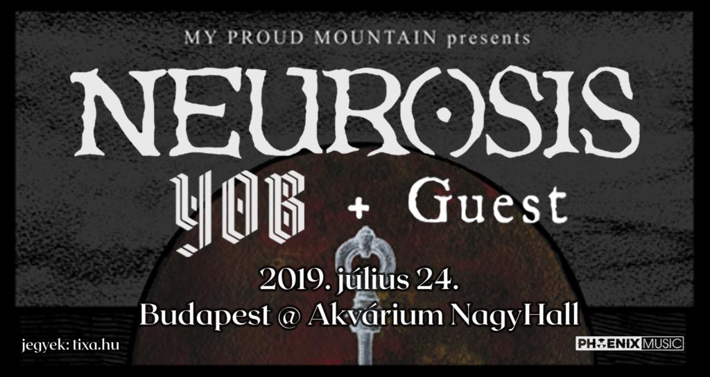 Neurosis /US/ x YOB /US/ + Guest