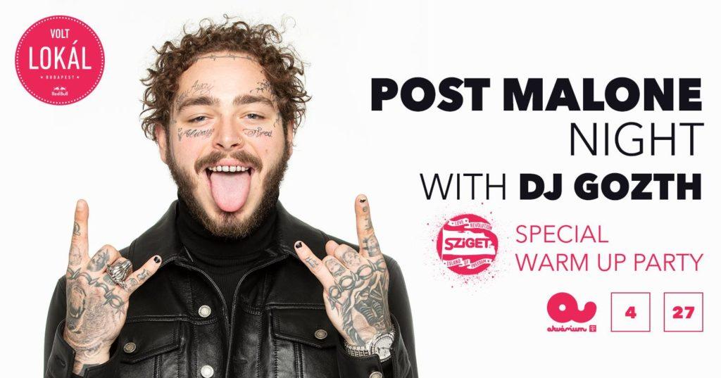 Post Malone night w/ DJ Gozth