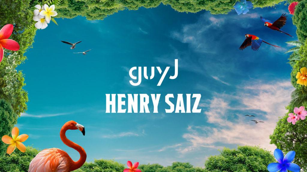 Heineken and Sun & Soda pres.: Guy J & Henry Saiz