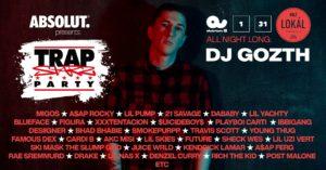 TRAP starz PARTY w/ DJ Gozth