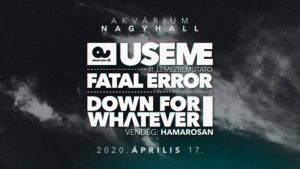 ELMARAD! USEME // Fatal Error // Down For Whatever
