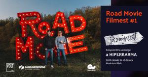 MEGTELT! Road Movie filmest #1: hiperkarma – Jószerencsét!