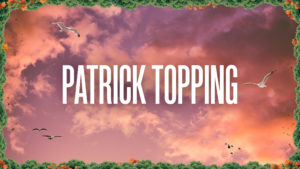Sun & Soda Special w/ Patrick Topping