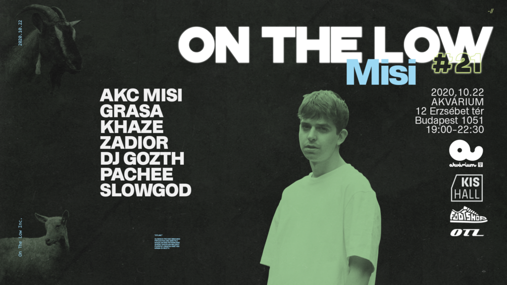 On The Low – AKC Misi lemezbemutató + Grasa + Khaze + Zadior + DJ Gozth + Pachee + Slowgod