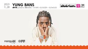 Yung Bans + OTL presents: Ibbigang + Gyuris + DJ Gozth + Slowgod