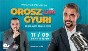 OROSZ GYURI – STAND UP COMEDY LIVE2021