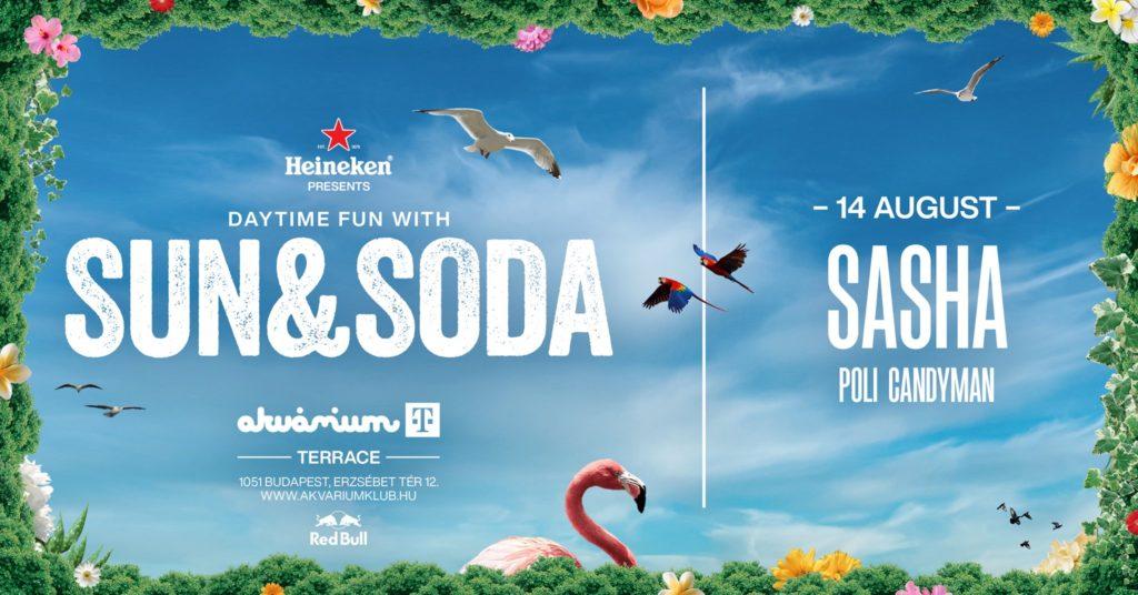Sun & Soda 2021 w/ SASHA