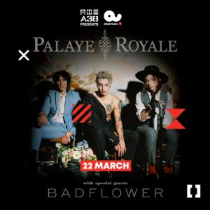 A38 Hajó bemutatja: Palaye Royale, Badflower